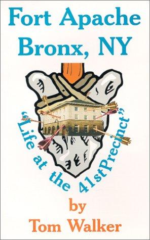 Fort Apache Bronx, NY: Walker, Tom