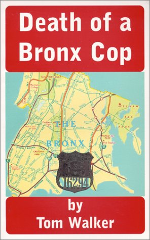 Death of a Bronx Cop: Tom Walker