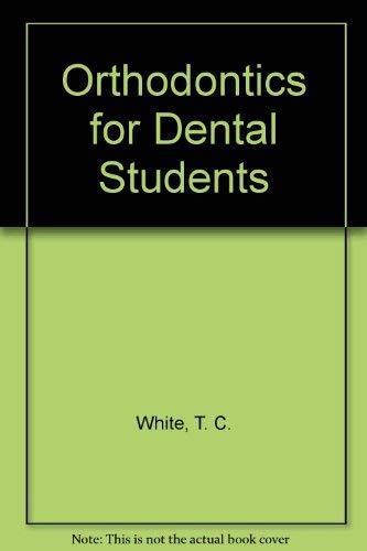 9780875270883: Orthodontics for Dental Students