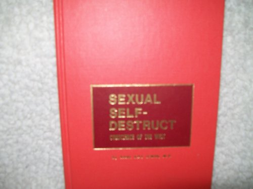 Sexual Self-destruct: Conscience of the West: Lewin, Karl Kay