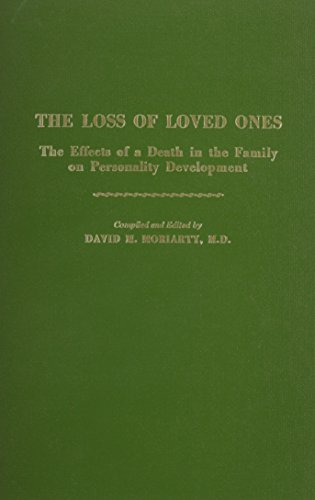 9780875271989: Loss of Loved Ones: The Effects of a Death in the Family on Personality Development