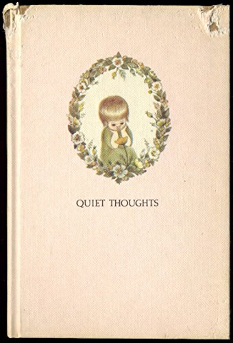 Quiet Thoughts : Words of Happines and Inspiration [ Gift Momento, Poetry Children , Illustrated ...