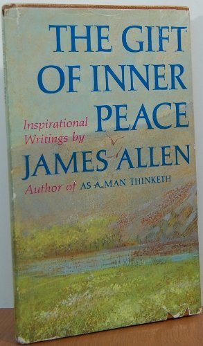 9780875291680: The Gift of Inner Peace: Inspirational Writings