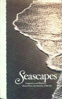 9780875293479: Seascapes; inspiration and meaning drawn from the serenity of the sea (Hallmark crown editions)