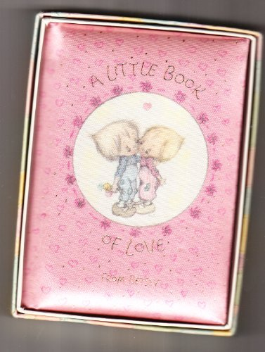 A little book of love (Hallmark editions) (0875293638) by Clark, Betsey