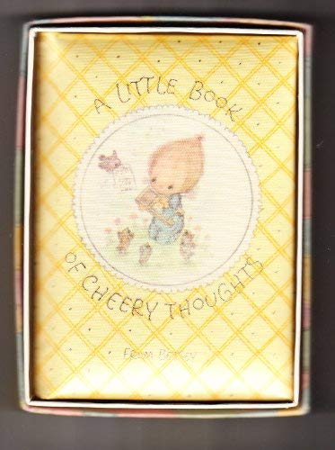 A little book of cheery thoughts (Hallmark editions) (0875293646) by Betsey Clark