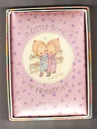 A little book of friendship (Hallmark editions) (9780875293684) by Clark, Betsey