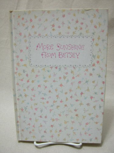 More sunshine from Betsey (Hallmark crown editions) (0875294812) by Clark, Betsey