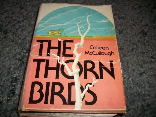 The Thorn Birds: Colleen MCCULLOUGH