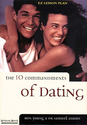 9780875296197: The Ten Commandments of Dating: Time-Tested Laws for Building Successful Relationships