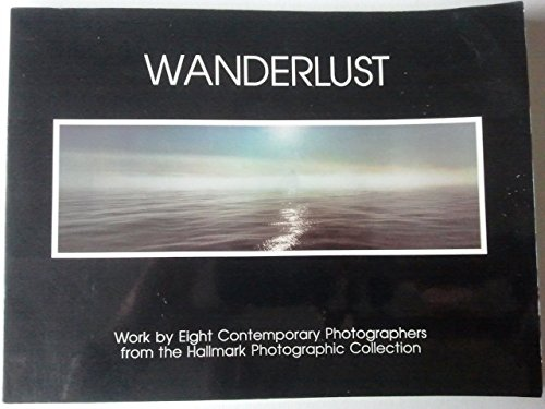 Wanderlust: Work by Eight Contemporary Photographers from: Davis, Keith F.