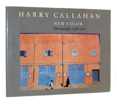 9780875296258: Harry Callahan: New Color Photographs 1978-1987