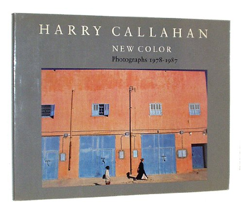 9780875296258: Harry Callahan: New Color - Photographs, 1978-1987