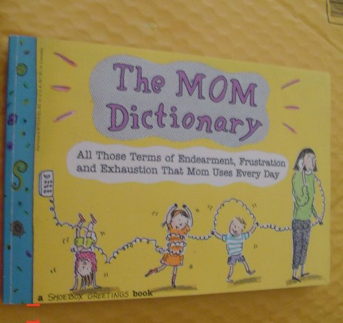 The Mom Dictionary