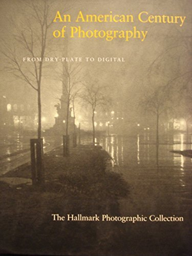 9780875297019: An American Century of Photography: From Dry-Plate to Digital