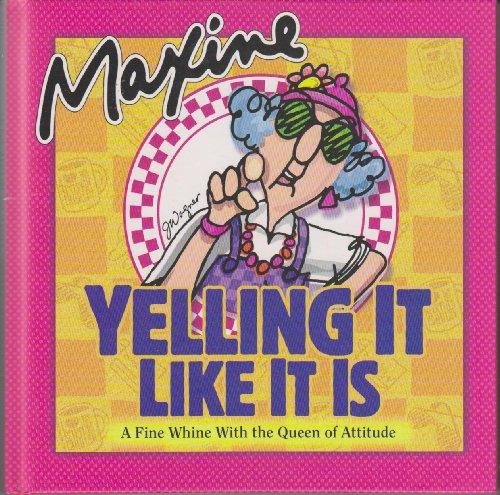 9780875298689: Maxine, Yelling it Like it Is