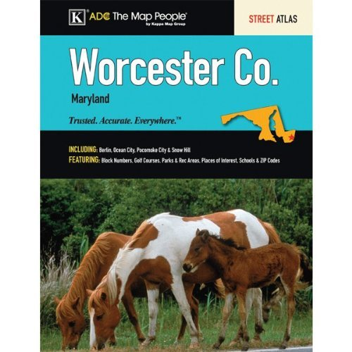 Adc's Street Atlas of Worcester County, Maryland: ADC, the Map People