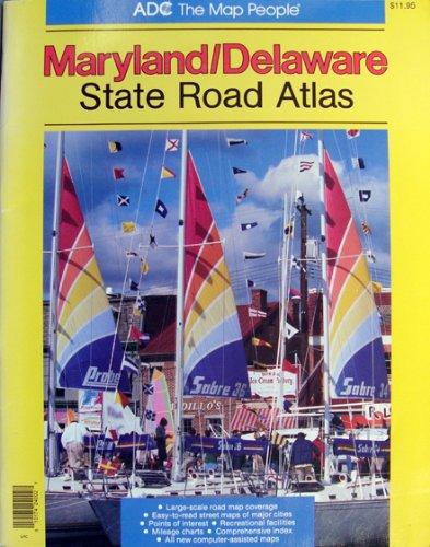 9780875301822: Maryland/Delaware State Road Atlas