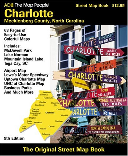 9780875305738: ADC the Street Map People Charlotte-Mecklenburg County, North Carolina: Street Map Book