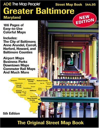 9780875306063: ADC The Map People Greater Baltimore, Maryland: Street Map Book