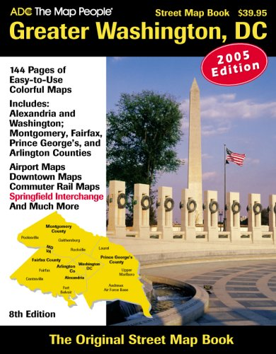 ADC The Map People 2005 Greater Washington, DC: Street Map Book (8th Edition): ADC the Map People; ...