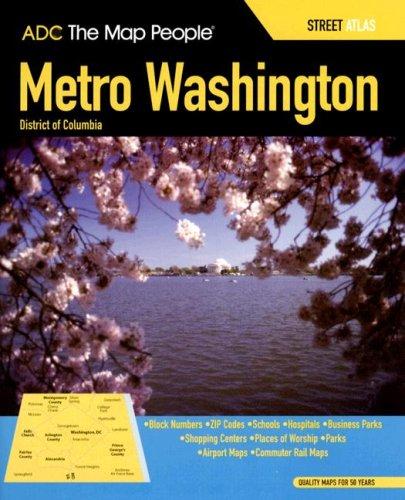 9780875308616: ADC Metro Washington District of Columbia Street Atlas: Street Map Book (Adc the Map People Washington D.C. Street Map Book)