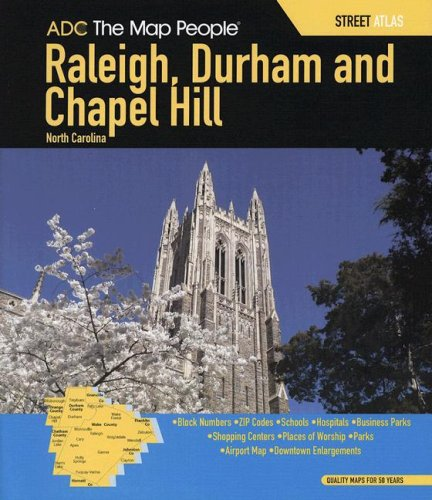 9780875308845: ADC The Map People Raleigh, Durham and Chapel Hill North Carolina Street Atlas (Raleigh, Durham & Chapel Hill North Carolina Map)