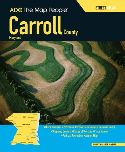 9780875308890: ADC The Map People Carroll County, Maryland