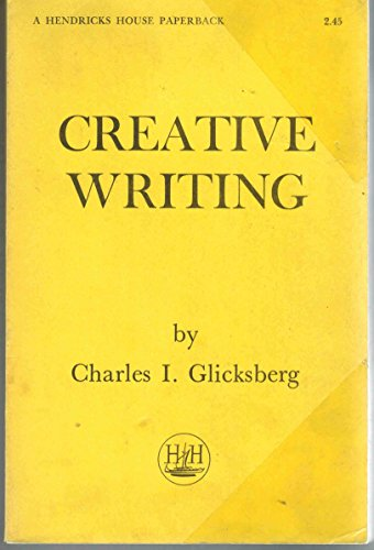 Creative Writing: Glicksberg, Charles