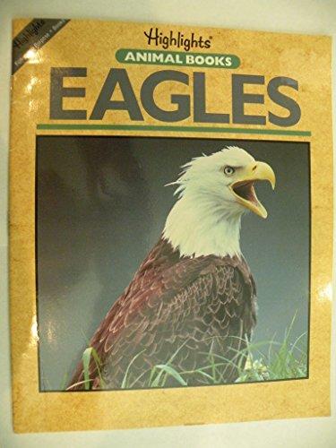 9780875342221: Eagles (Animal books)