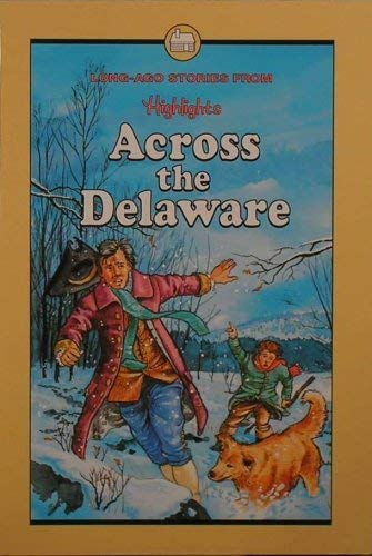 Across the Delaware and Other Stories of: Marcella Fisher Anderson,