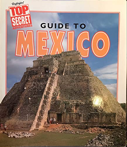 9780875349121: Top Secret Adventures Guide to Mexico (Top Secret Adventures)