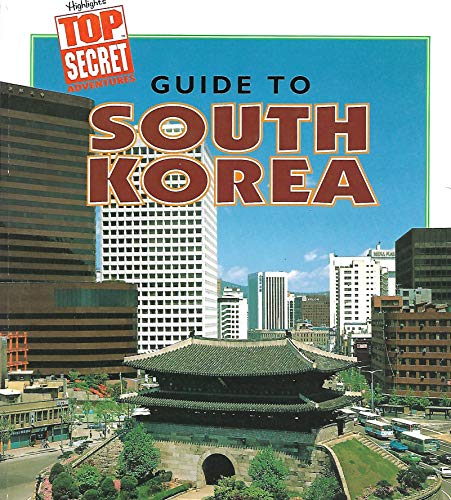 9780875349244: Guide to South Korea (Highlights top secret adventures)