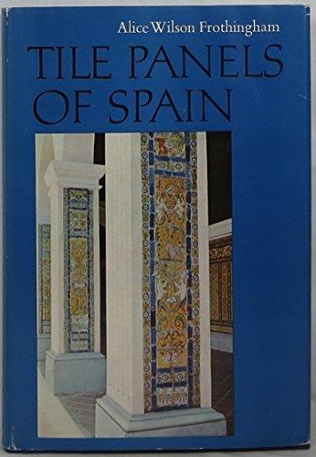 9780875351100: Tile Panels of Spain, 1500-1650