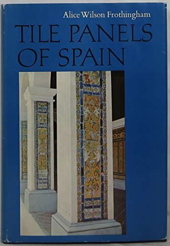 9780875351100: Tile Panels of Spain, 1500-1650