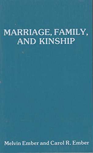 9780875361147: Marriage, Family and Kinship: Comparative Studies of Social Organization