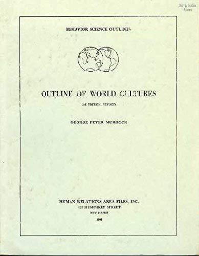9780875366647: Outline of World Cultures (HRAF manuals)