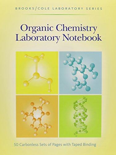 9780875402482: Organic Chemistry Laboratory Notebook (Brooks/Cole Laboratory Series for Organic Chemistry)