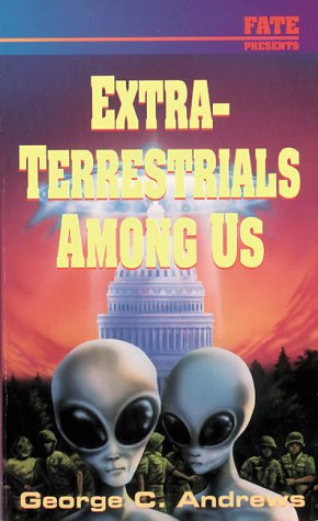 9780875420011: Extra-terrestrials Among Us (Llewellyn's Psi-Tech Series)
