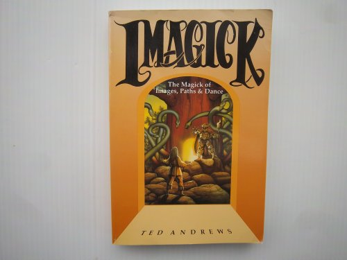 9780875420165: Imagick: The Magick of Images, Paths & Dance