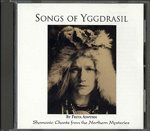 9780875420233: Songs of Yggdrasil: Shamanic Chants from the Northern Mysteries