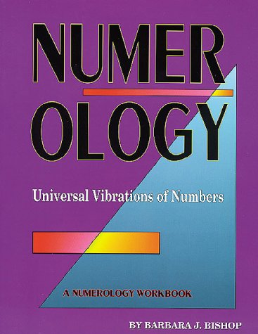 Numerology: The Universal Vibrations of Numbers
