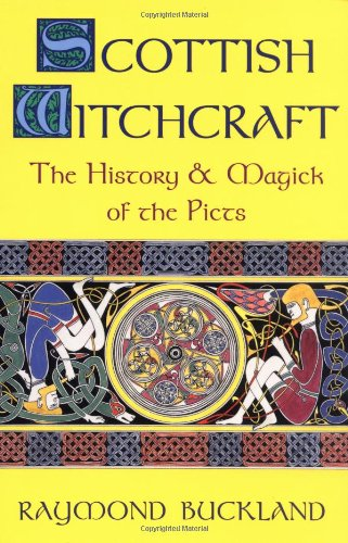 9780875420578: Scottish Witchcraft: The History and Magick of the Picts (Llewellyn's Modern Witchcraft Series)