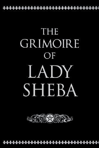 The Grimoire of Lady Sheba: Sheba, Lady