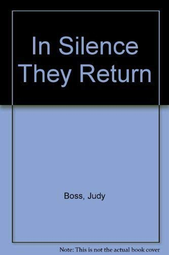 In Silence They Return : A Message: Judy Boss