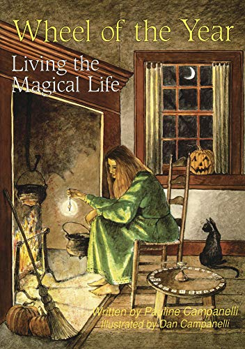 Wheel of the Year: Living the Magical Life (0875420915) by Pauline Campanelli