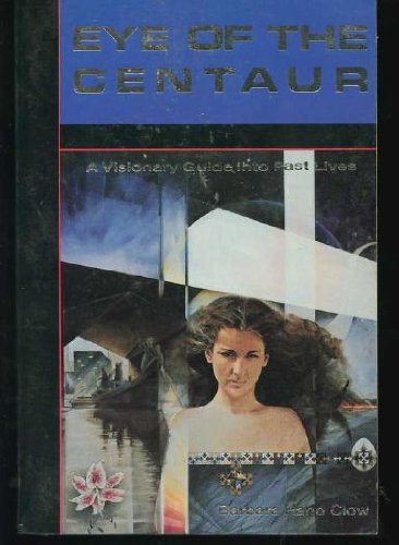 9780875420950: Eye of the Centaur (The Mind chronicles trilogy)