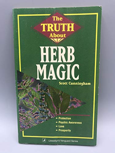 The Truth About Herb Magic (0875421326) by Cunningham, Scott