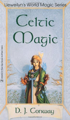 Celtic Magic (Llewellyn's World Religion & Magick) (0875421369) by D.J. Conway