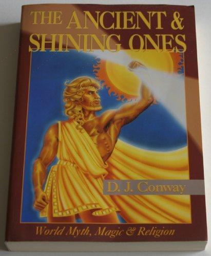 9780875421704: Ancient & Shining Ones (Llewellyn's World Magic)